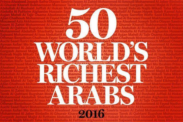 Revealed: The World's 50 Richest Arabs 2016
