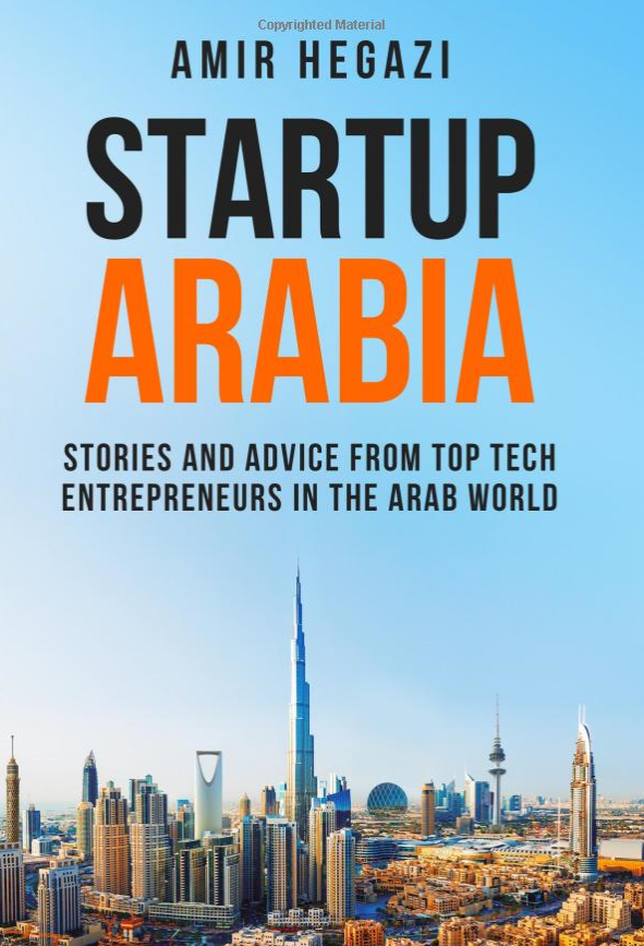 Untold stories of high-tech entrepreneurs revealed in Startup Arabia book